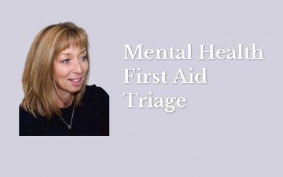 Mental Health First Aid Triage